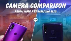 Redmi Note 7 Vs Samsung Galaxy M20 Camera Comparison Test