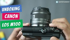 Unboxing Canon EOS M100 - Canon Mirrorless Camera for Vlogging - include Sample Photo and Video Test