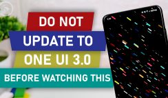 DO NOT Update to One UI 3.0 BEFORE Watching This ❗❗ - 6 Missing Features on One UI 3.0 Android 11