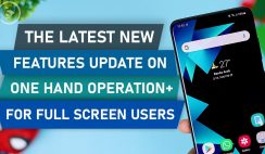 The Latest One Hand Operation+ Feature in Update 2021
