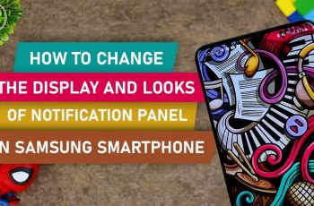 How to Change the Color of the Notification Panel on Samsung Phone on One UI 3.0 & 3.1