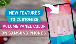 New Features To Customize Volume Panel Color On Samsung Phones